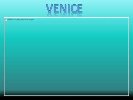 Once the center of a prosperous empire, Venice is a unique city and one of the historic and artistic treasures of the world. The historic center is comprised.