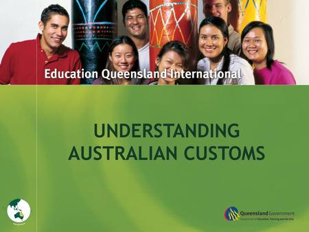 Title Goes Here UNDERSTANDING AUSTRALIAN CUSTOMS.