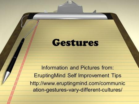 Gestures Information and Pictures from: