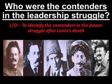 Who were the contenders in the leadership struggle?