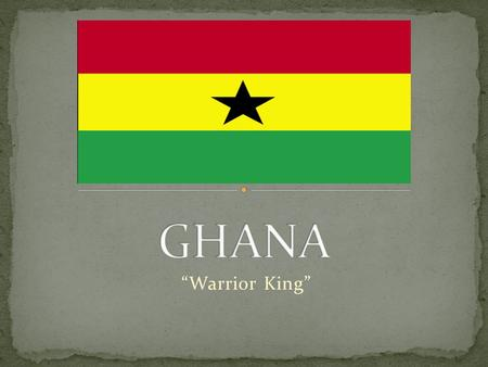 ghana by serena gulland ghana i am from accra this is the capitol of ghana ghana means warrior. Black Bedroom Furniture Sets. Home Design Ideas