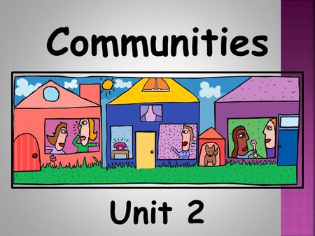 Unit 2 Communities By: Claire Daniel What lives in the forest?