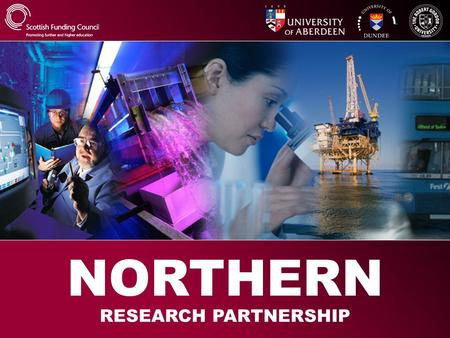 RESEARCH PARTNERSHIP NORTHERN. NORTHERN RESEARCH PARTNERSHIP Governing Board Advisory Committee Advisory Committee Strategic Management Board Strategic.