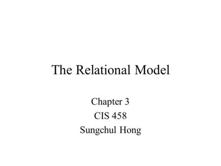 Chapter 3 CIS 458 Sungchul Hong