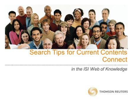Search Tips for Current Contents Connect in the ISI Web of Knowledge.