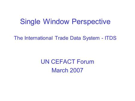 Single Window Environment – Implications for Customs - ppt ...