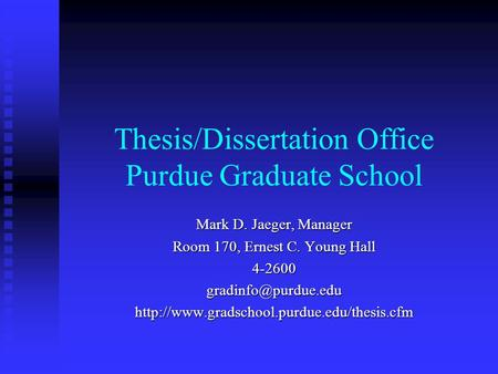 Thesis & Dissertation Office