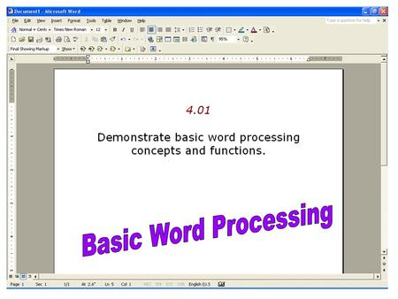 Basic Word Processing.