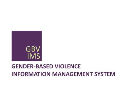 Gender-based Violence Information Management System