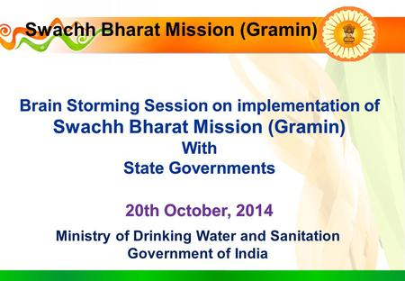 Ministry of Drinking Water and Sanitation Government of India Swachh Bharat Mission (Gramin)
