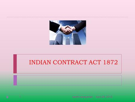 INDIAN CONTRACT ACT 1872 April 28, 20151santhi narayanan.