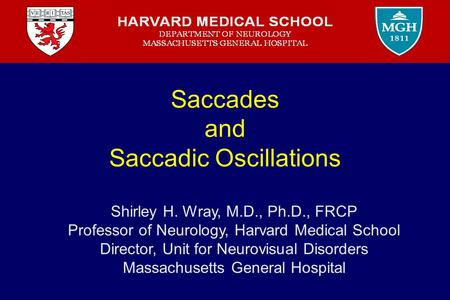Saccades and Saccadic Oscillations