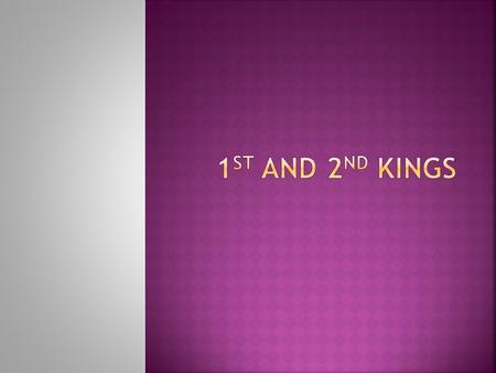  1 Kings 1-11  1 Kings 1-11 Reign of Solomon.