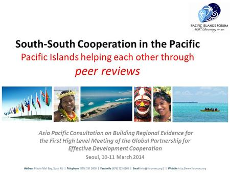 Asia Pacific Consultation on Building Regional Evidence for the First High Level Meeting of the Global Partnership for Effective Development Cooperation.