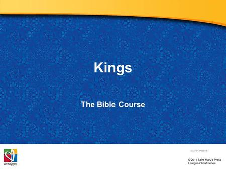 Kings The Bible Course Document # TX001079. Saul: The First King of Israel Led by God, Samuel goes out to find a new king. –Samuel comes across a young.