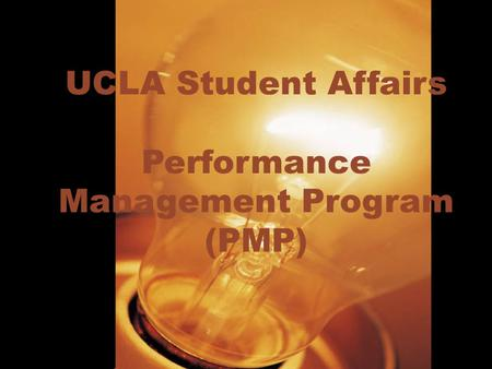 UCLA Student Affairs Performance Management Program (PMP)