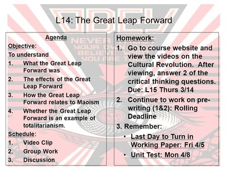 L14: The Great Leap Forward Agenda Objective: To understand 1.What the Great Leap Forward was 2.The effects of the Great Leap Forward 3.How the Great Leap.