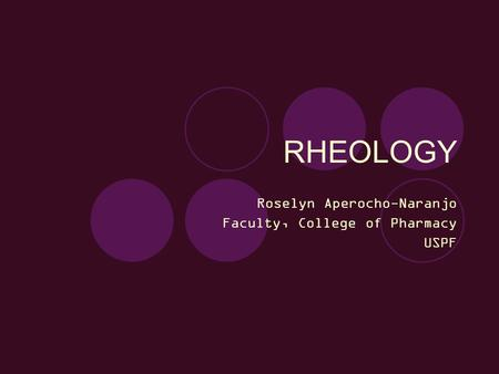 Roselyn Aperocho-Naranjo Faculty, College of Pharmacy USPF