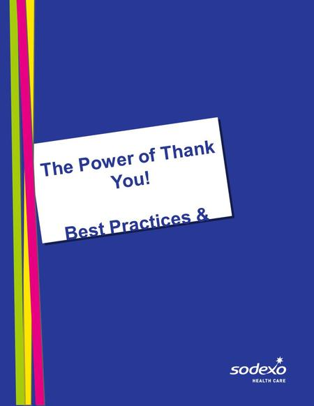 The Power of Thank You! Best Practices & Samples.