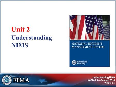 IS-0700.A: National Incident Management System, An Introduction