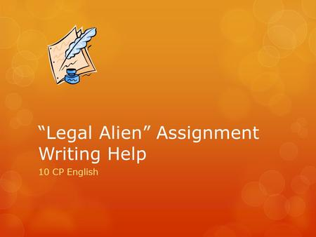 """Legal Alien"" Assignment Writing Help"