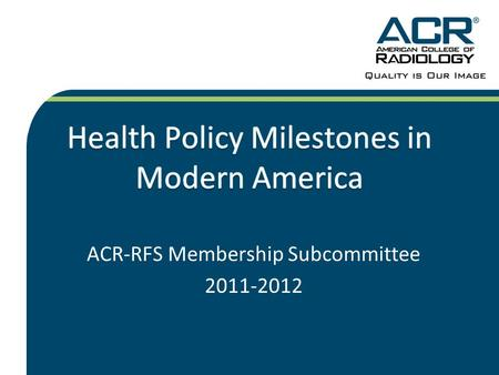 ACR-RFS Membership Subcommittee 2011-2012. Introduction to the Project The purpose of this project is to: –Provide introductory insight into how modern.