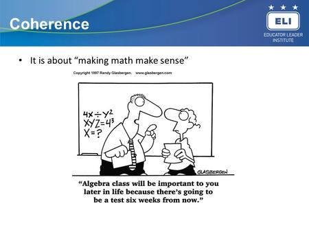 "Coherence It is about ""making math make sense""."