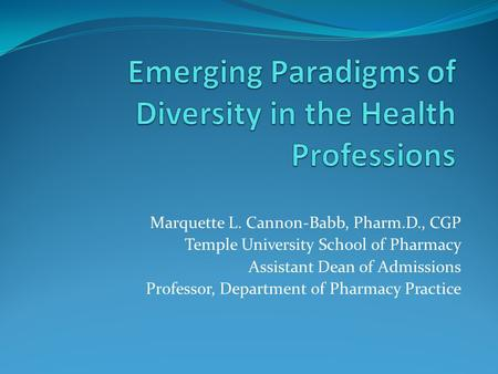 Emerging Paradigms of Diversity in the Health Professions