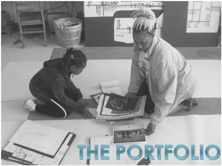 What is a portfolio?  An ongoing collection of a child's work and documentation of learning  Includes a wide range of materials.  Portfolio pieces.