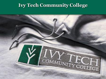 Ivy Tech Community College 1. An Advising Model for the Statewide Ivy Tech System 2 Sharon Stoops, Muncie Margaret Seifert, Madison Nancy Pearson, Lafayette.