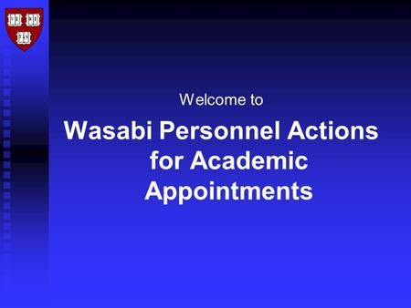 Welcome to Wasabi Personnel Actions for Academic Appointments.