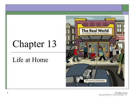 Chapter 13 Life at Home The Real World