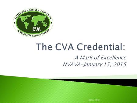 A Mark of Excellence NVAVA-January 15, 2015 CCVA - 2012.