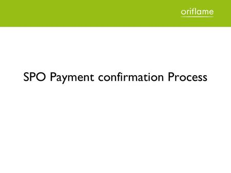 SPO Payment confirmation Process