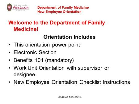 Welcome <strong>to</strong> the Department of Family Medicine! Orientation Includes