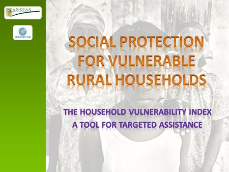The Household Vulnerability Index (HVI) is a tool to measure the vulnerability of households and communities against the impact of diseases and shocks.