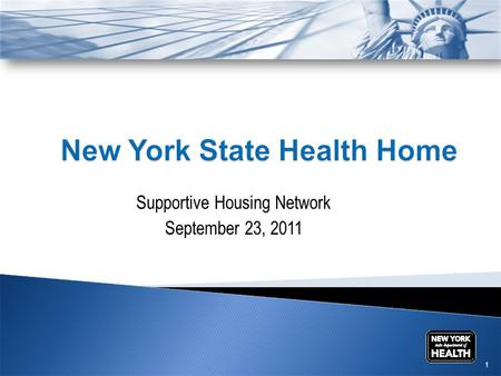 Supportive Housing Network September 23, 2011 1.  NYSDOH submitted two draft SPAs to CMS on June 30, 2011  One SPA targeted the Managed Long Term Care.