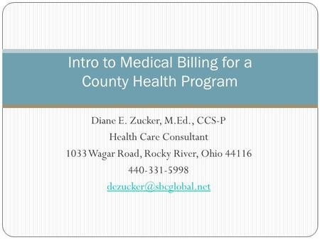 Intro to Medical Billing for a County Health Program