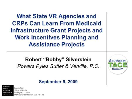 "What State VR Agencies and CRPs Can Learn From Medicaid Infrastructure Grant Projects and Work Incentives Planning and Assistance Projects Robert ""Bobby"""