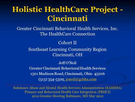 Holistic HealthCare Project - Cincinnati