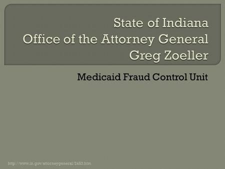 Medicaid Fraud Control Unit