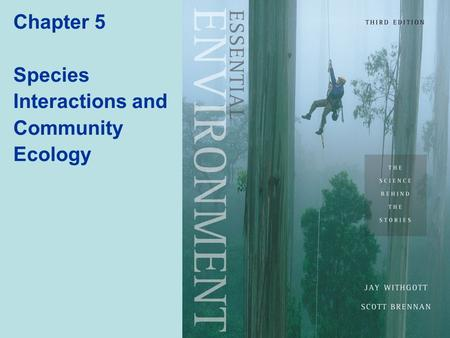 Chapter 5 Species Interactions and Community Ecology