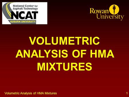 1Volumetric Analysis of HMA Mixtures VOLUMETRIC ANALYSIS OF HMA MIXTURES.