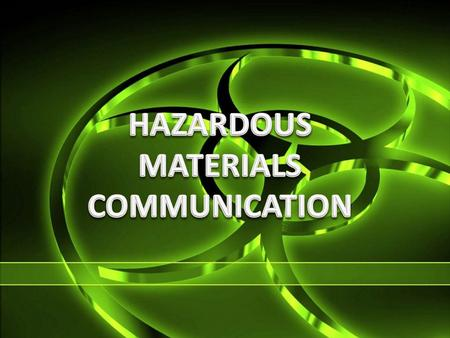 Anyone who works directly with or even near Hazardous Chemicals has the right to know of the hazards those chemicals present and how to protect themselves.