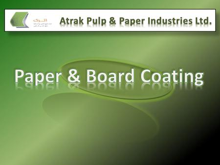 Atrak Pulp & Paper Industries Ltd.