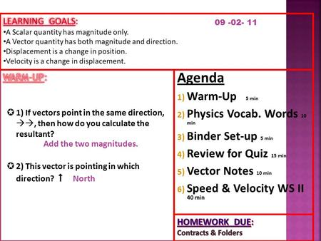 Agenda Warm-Up 5 min Physics Vocab. Words 10 min Binder Set-up 5 min