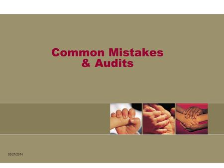 Common Mistakes & Audits 05/21/2014. Summary of audit findings by category.