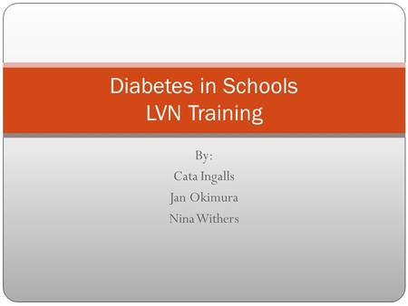 Diabetes in Schools LVN Training