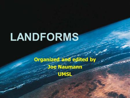Organized and edited by Joe Naumann UMSL