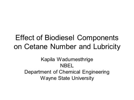 Effect of Biodiesel Components on Cetane Number and Lubricity